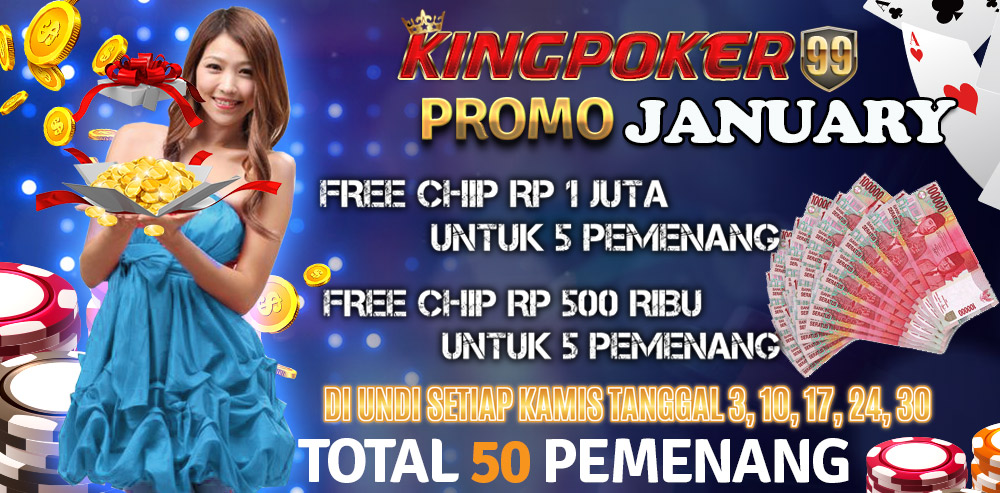 PROMO-KINGPOKER99-JANUARY-2019